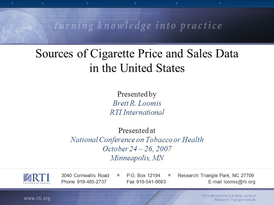 Sources of Cigarette Price and Sales Data in the United States Presented by Brett R. Loomis RTI International Presented at National Conference on Toba