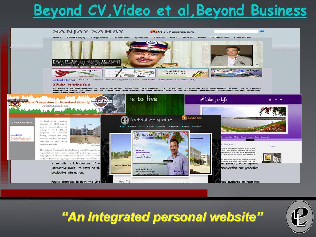 Beyond CV,Video et al,Beyond Business An Integrated personal website