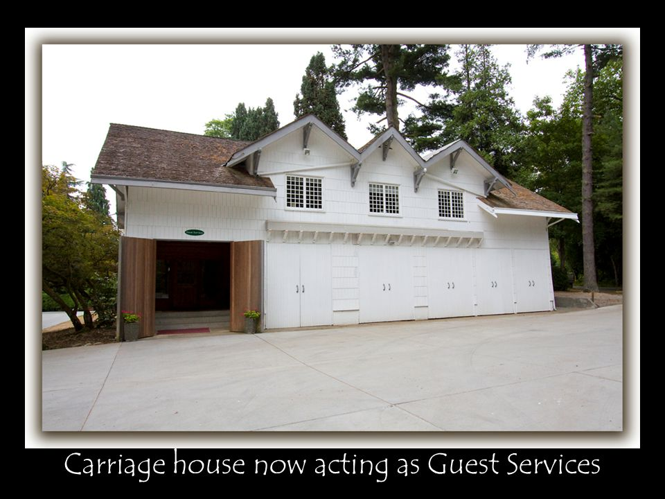 Carriage house now acting as Guest Services