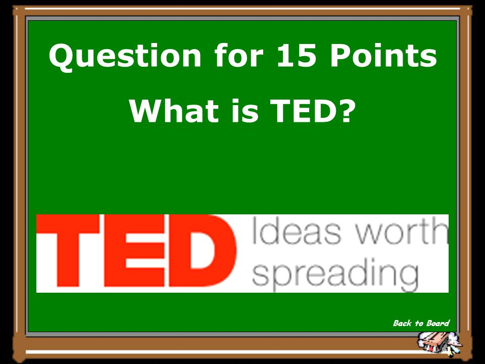 Answer for 15 Points The T_ _ Talks are billed as Inspired talks by the world's greatest thinkers and doers. Only 1,000 people are permitted to attend each year.