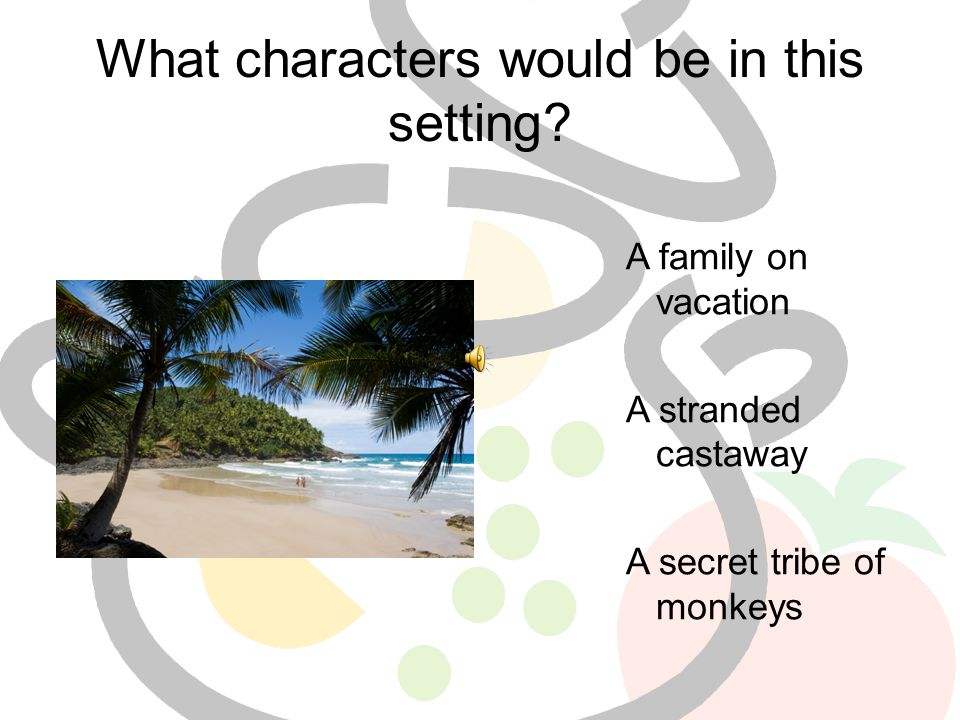 What characters would be in this setting.