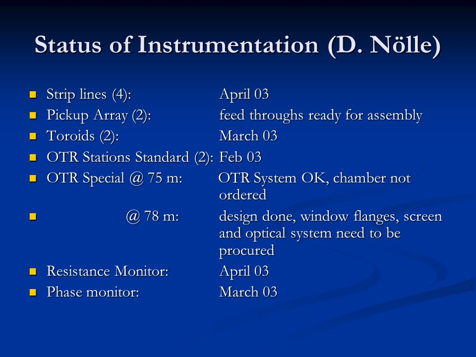 Status of Instrumentation (D.