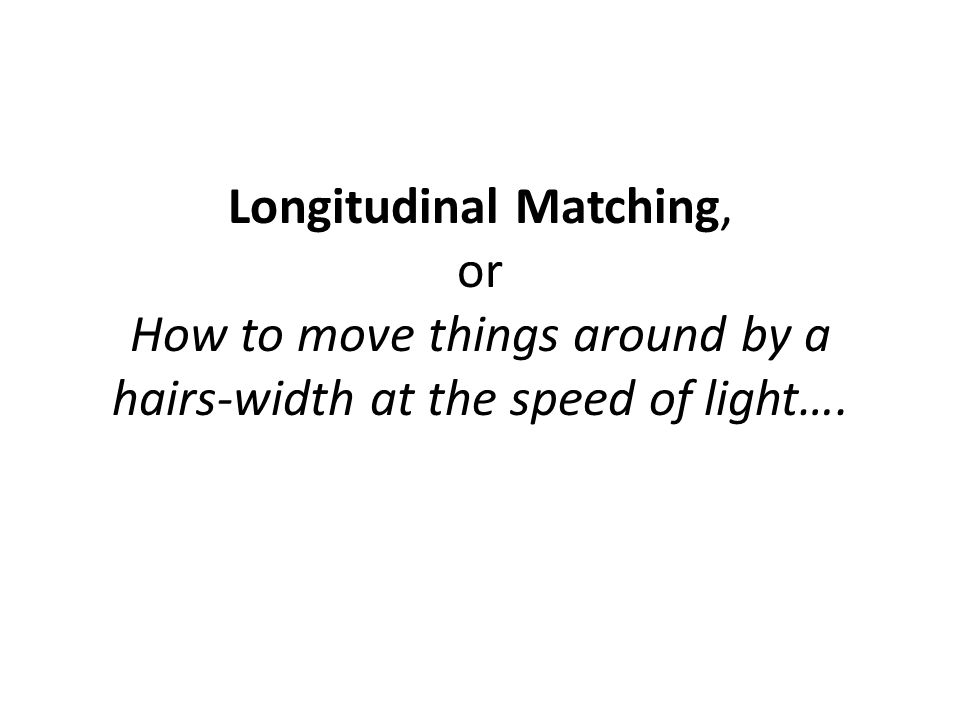 Longitudinal Matching: The Concept Basic idea: turn the long, low momentum spread bunch that comes out of the injector (maybe with chirp and curvature) into short bunch at the FEL How.