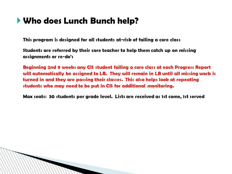  Who does Lunch Bunch help.