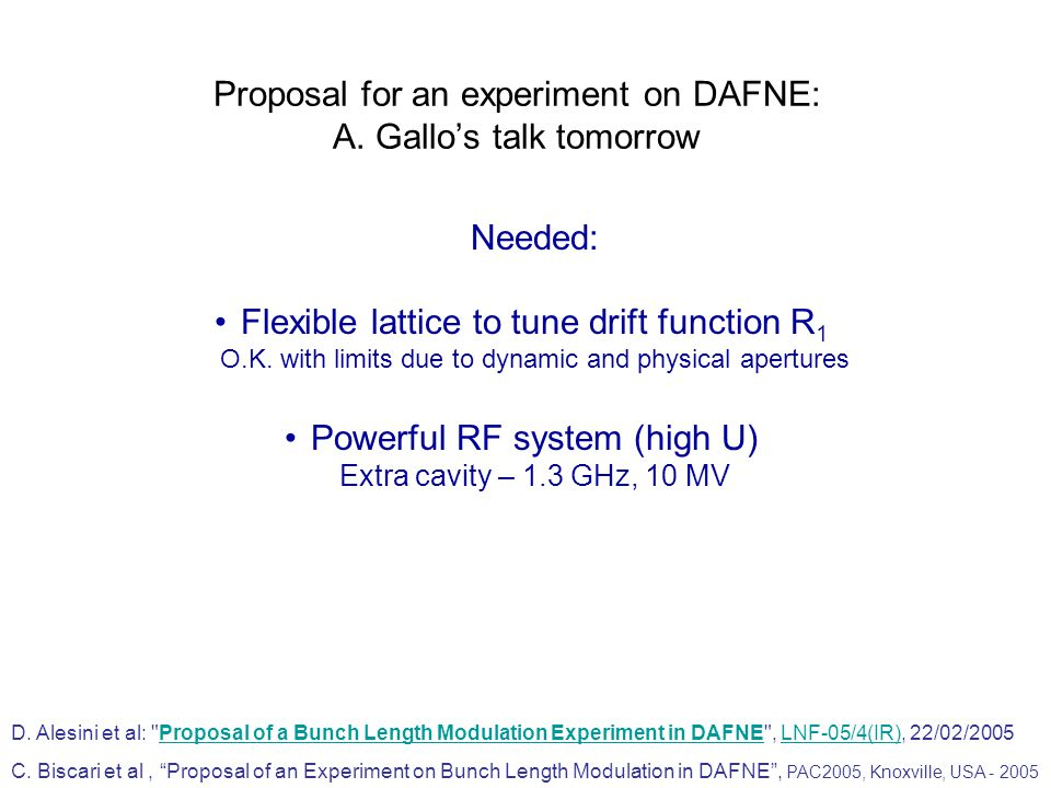 Proposal for an experiment on DAFNE: A. Gallo's talk tomorrow D.