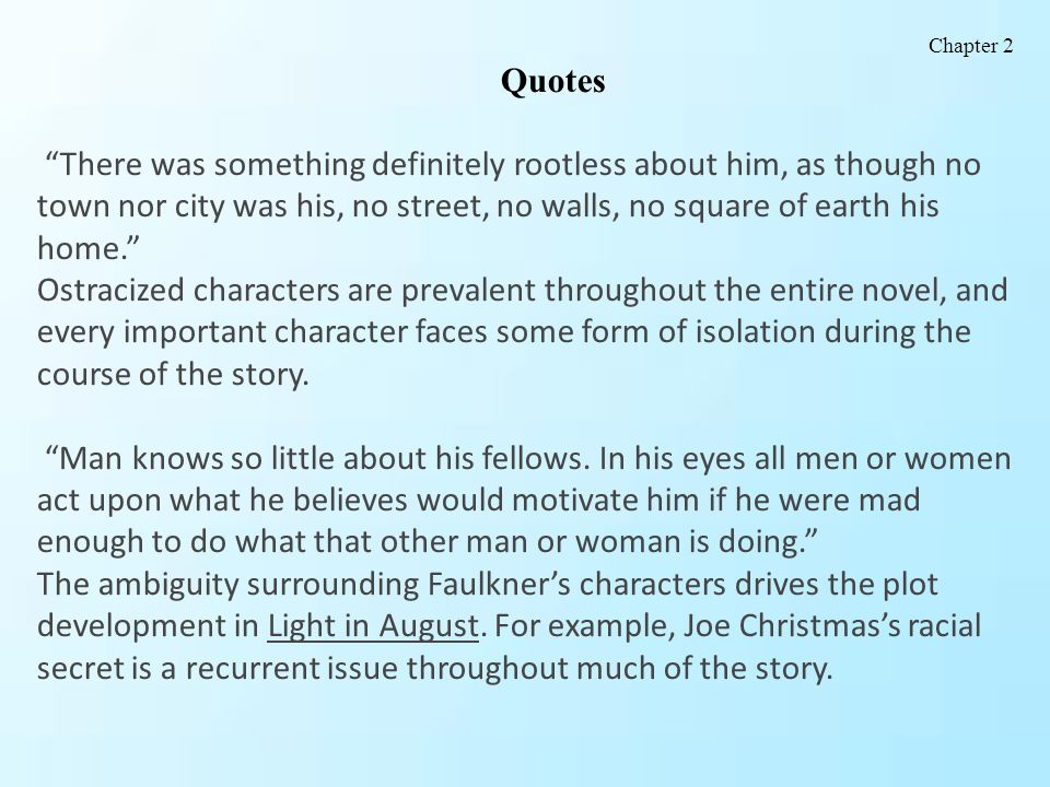 """Quotes """"There was something definitely rootless about him, as though no town nor city was his, no street, no walls, no square of earth his home."""" Ostr"""