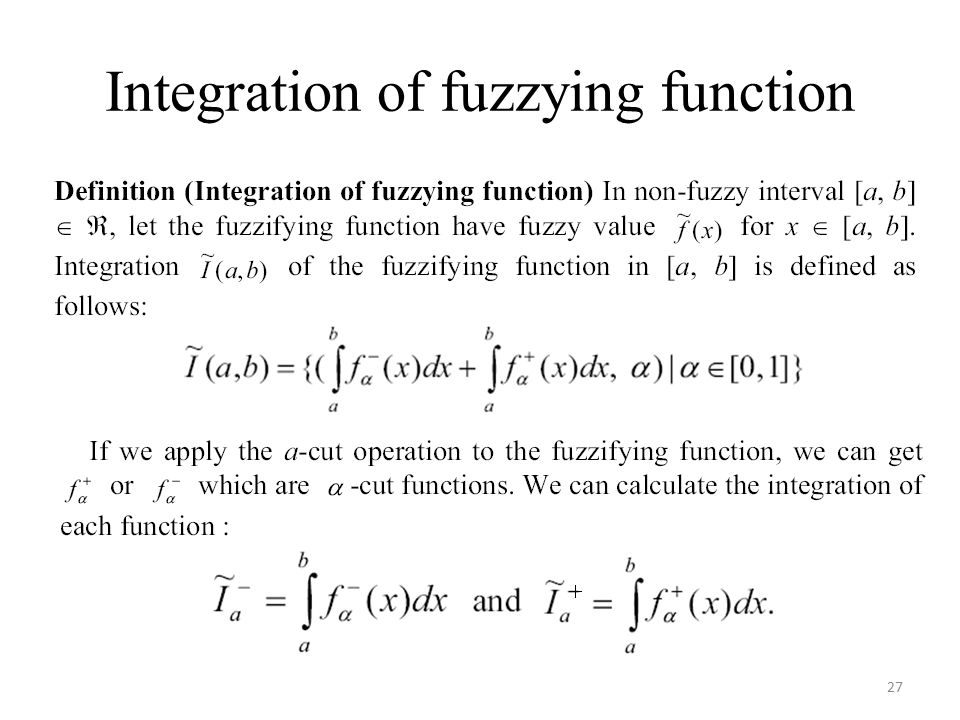 Integration of fuzzying function 27
