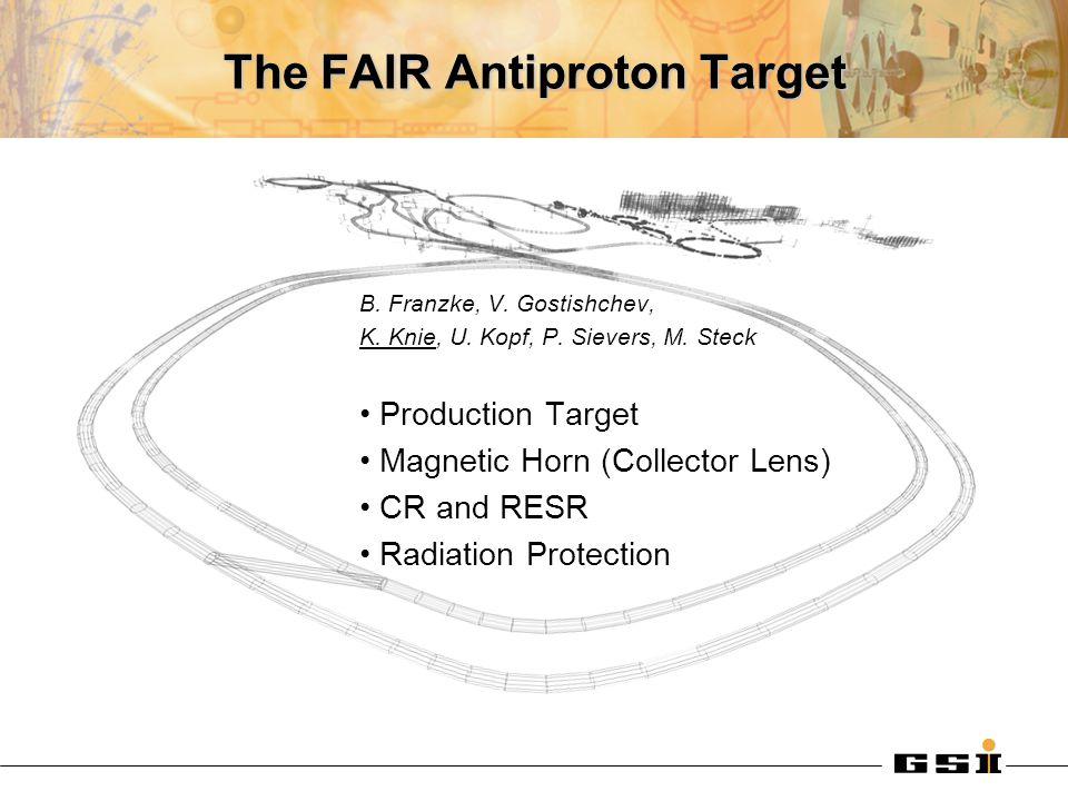 The FAIR Antiproton Target B. Franzke, V. Gostishchev, K.