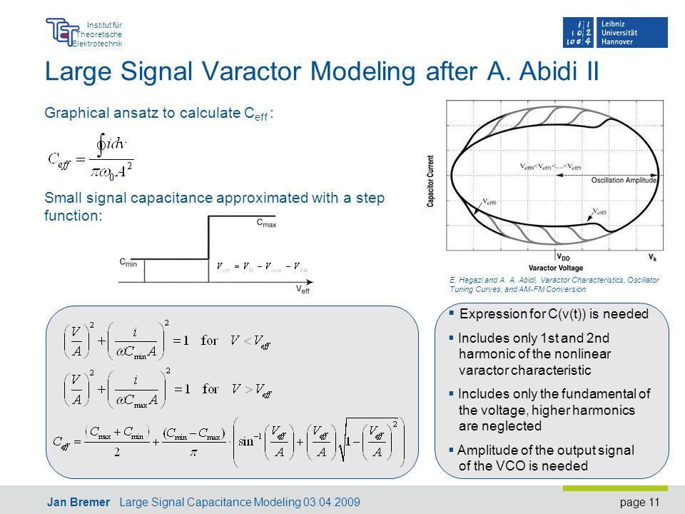 page 11 Institut für Theoretische Elektrotechnik Jan Bremer Large Signal Capacitance Modeling 03.04.2009 Large Signal Varactor Modeling after A.