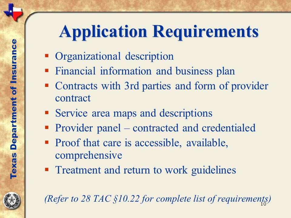 10 Application Requirements  Organizational description  Financial information and business plan  Contracts with 3rd parties and form of provider c