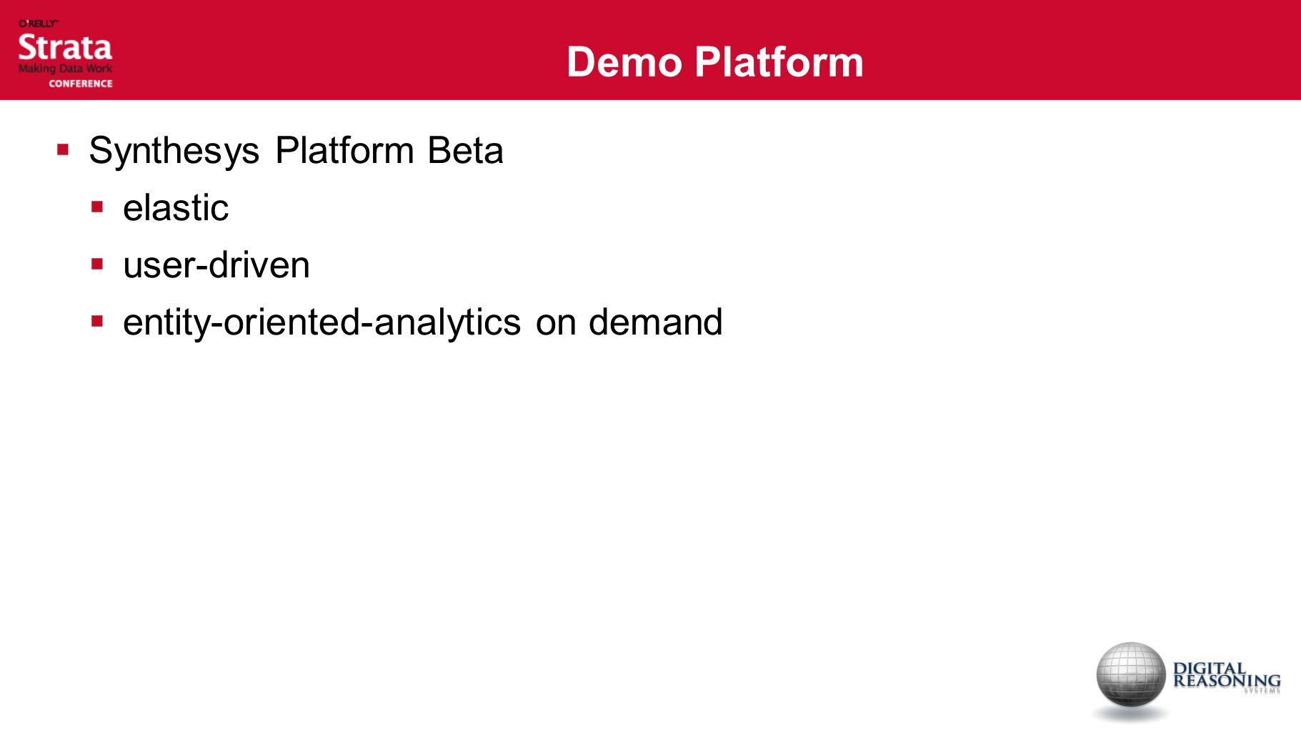Demo Platform  Synthesys Platform Beta  elastic  user-driven  entity-oriented-analytics on demand