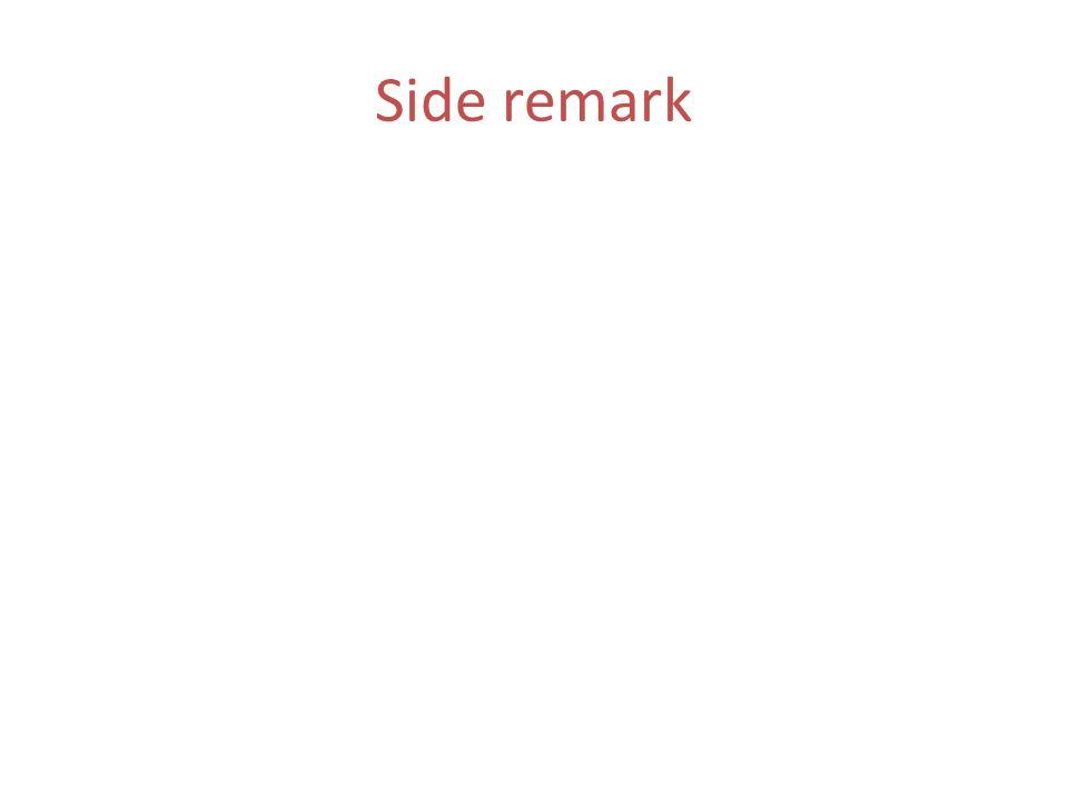 Side remark