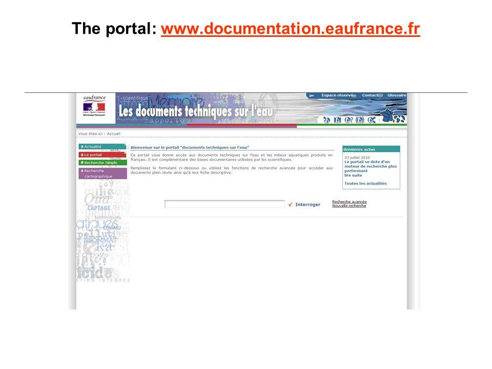 The portal: www.documentation.eaufrance.frwww.documentation.eaufrance.fr