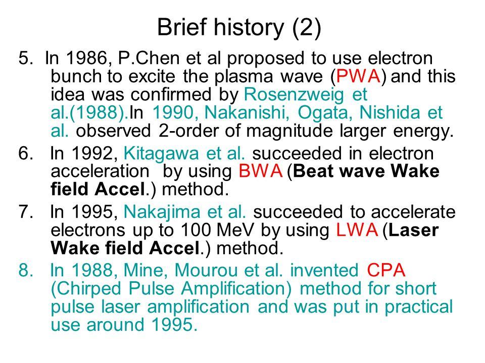 Brief history (2) 5.