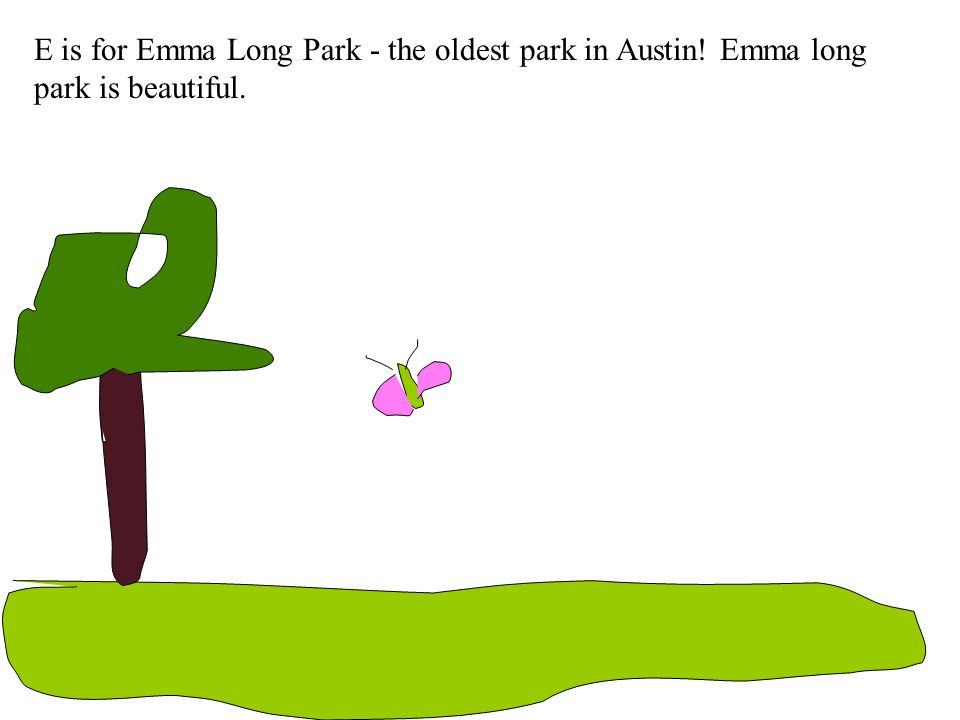E is for Emma Long Park - the oldest park in Austin! Emma long park is beautiful.