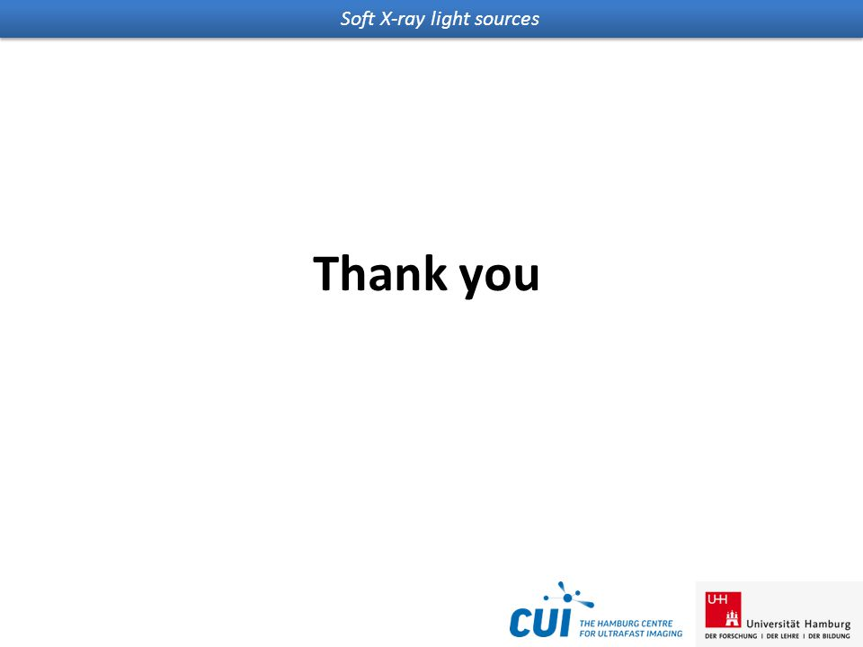 Soft X-ray light sources Thank you