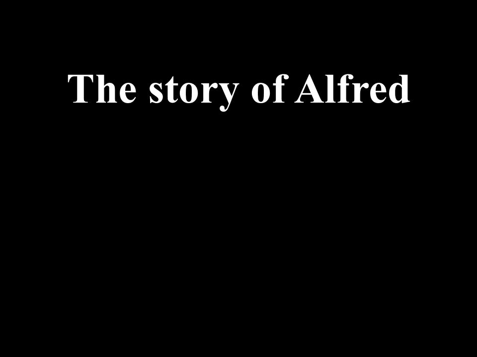 The story of Alfred