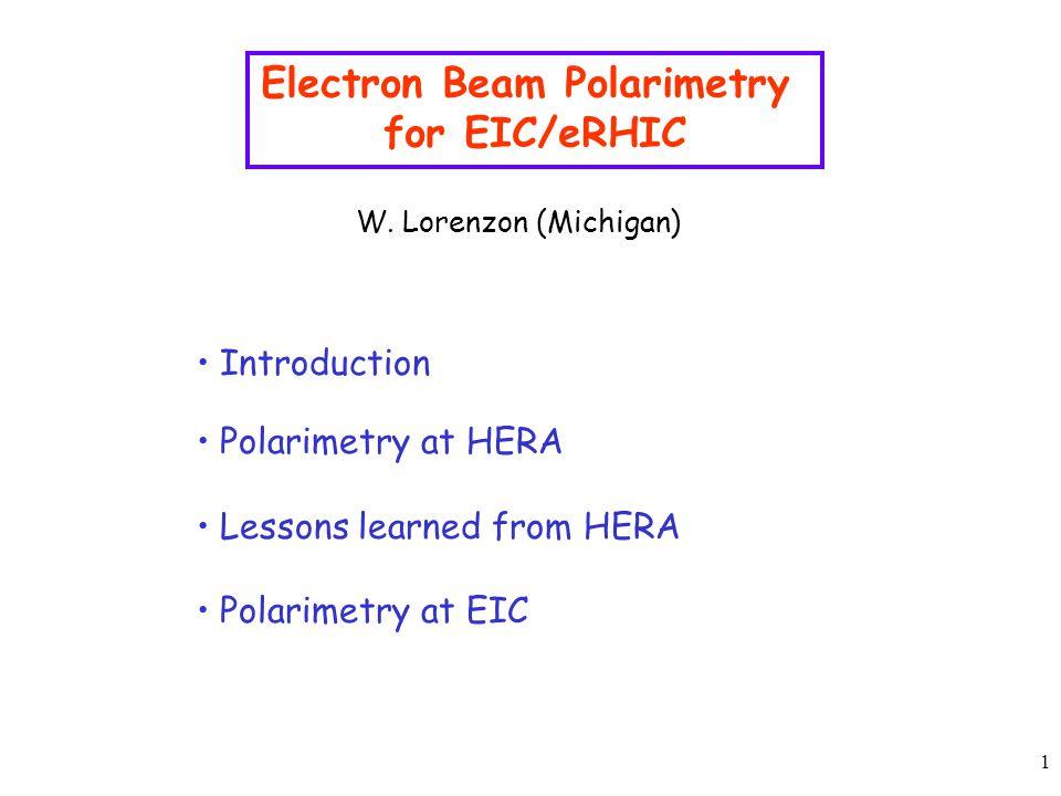 1 Electron Beam Polarimetry for EIC/eRHIC W.