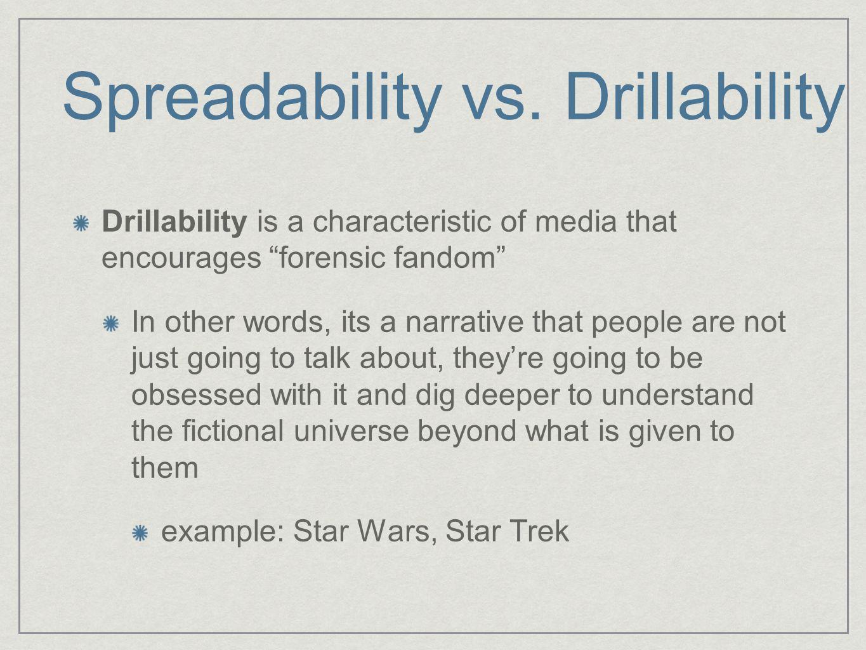Spreadability vs.