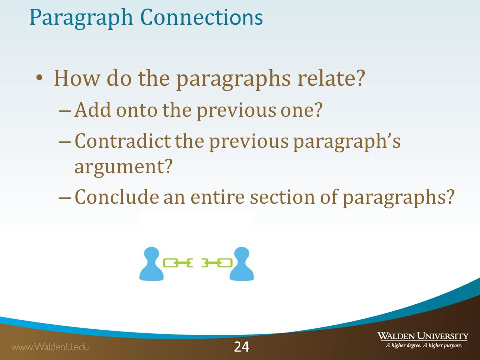 24 Paragraph Connecti ons How do the paragraphs relate.