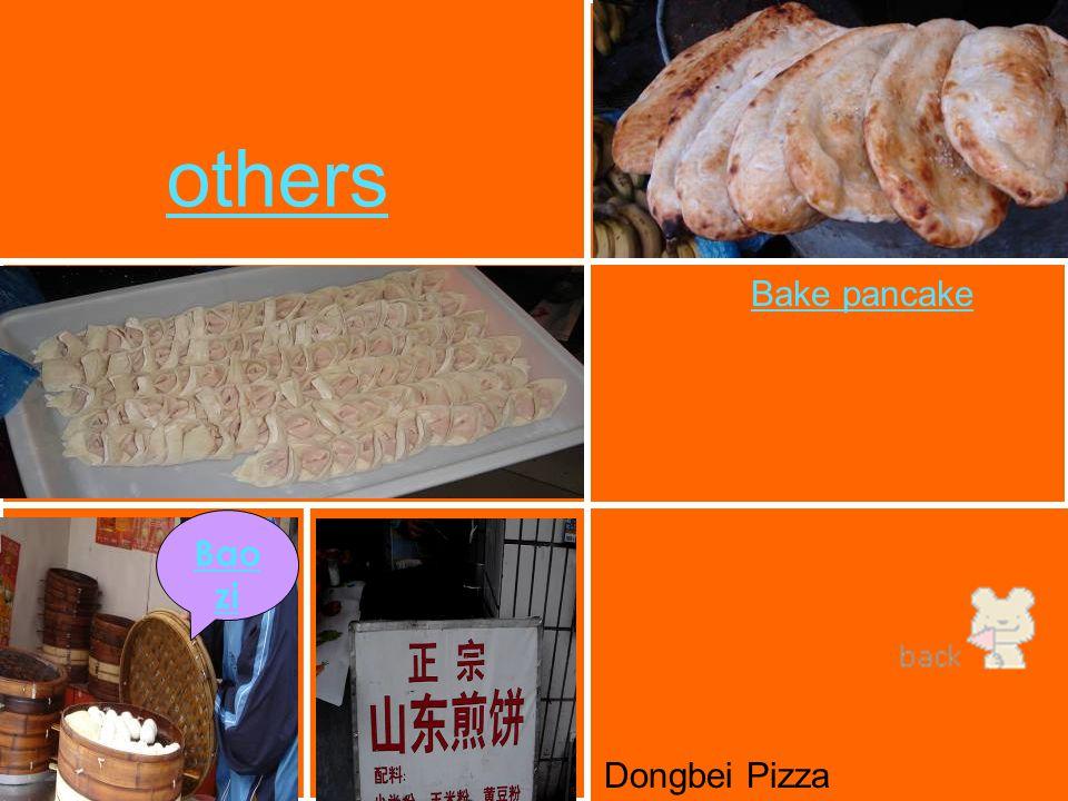 others Bao zi Bake pancake Dongbei Pizza
