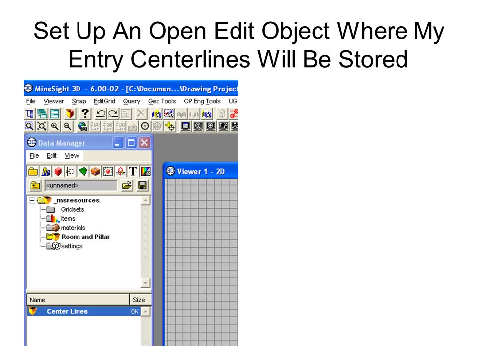 Set Up An Open Edit Object Where My Entry Centerlines Will Be Stored