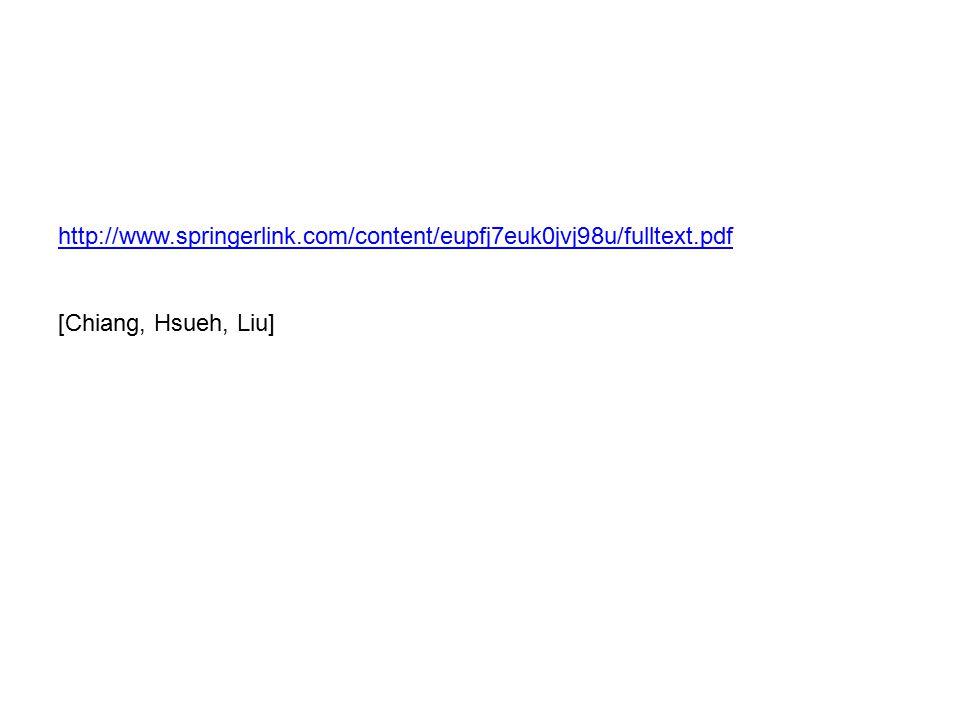 http://www.springerlink.com/content/eupfj7euk0jvj98u/fulltext.pdf [Chiang, Hsueh, Liu]