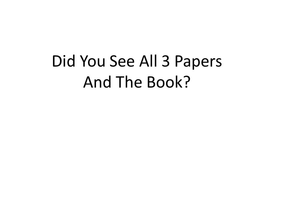 Did You See All 3 Papers And The Book