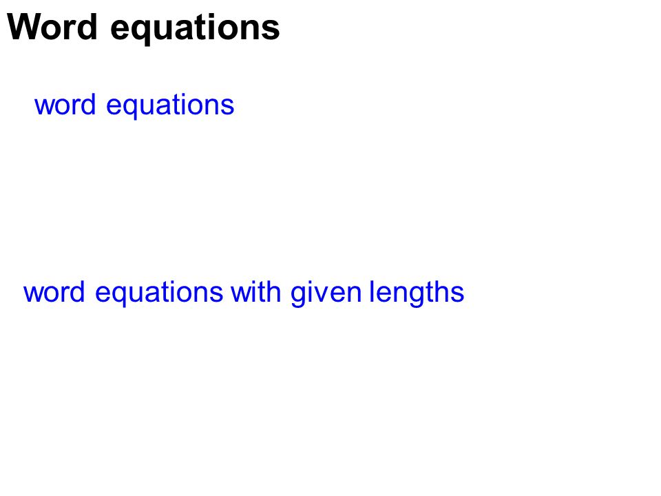 Word equations word equations word equations with given lengths