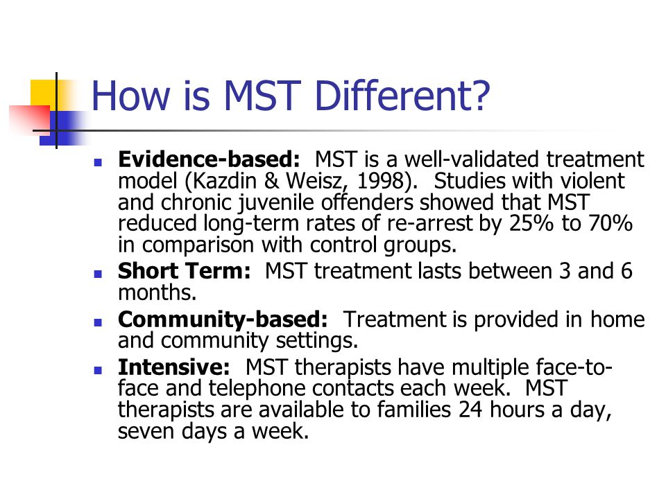 MST Interventions MST interventions typically aim to: Improve caregiver monitoring and discipline practices.
