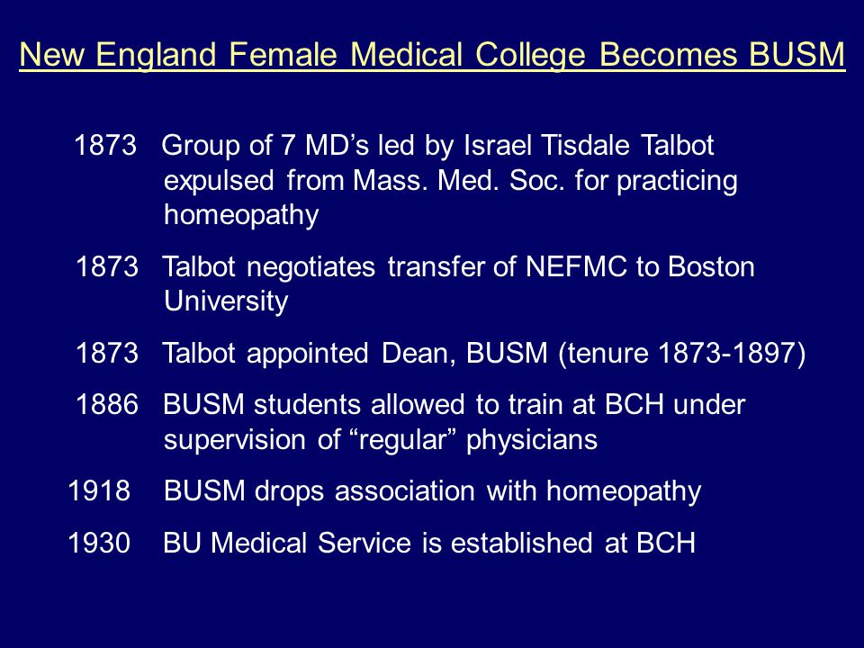 New England Female Medical College Becomes BUSM 1873 Group of 7 MD's led by Israel Tisdale Talbot expulsed from Mass.