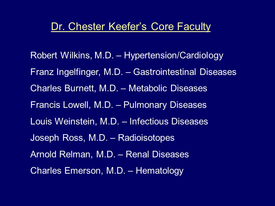 Dr. Chester Keefer's Core Faculty Robert Wilkins, M.D.