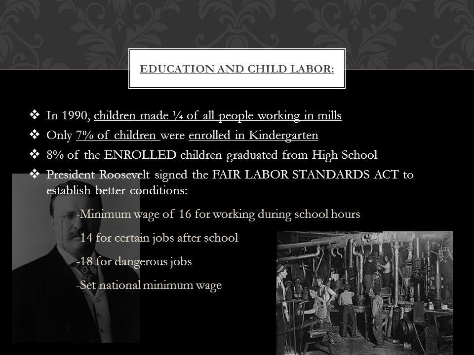 During the Progressive Era, child labor decreased due to the increase in public school enrollment.