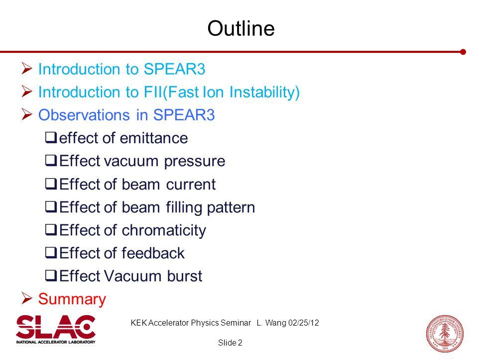 SPEAR3 Layout Slide 3 KEK Accelerator Physics Seminar L.