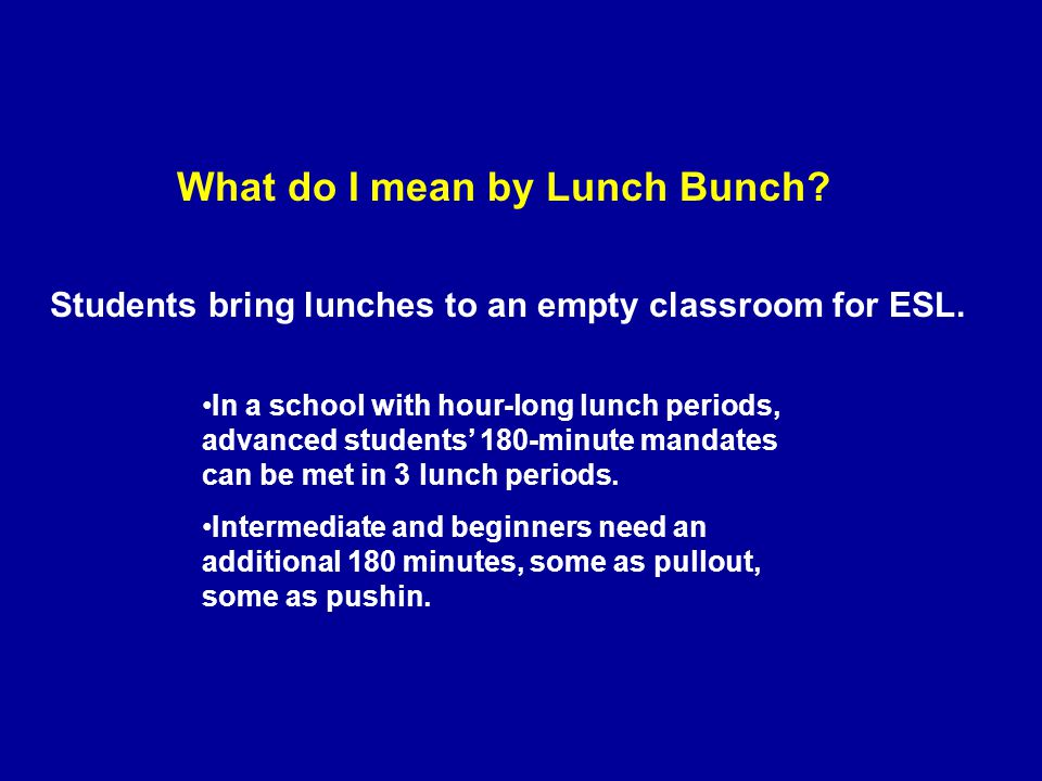 In a school with hour-long lunch periods, advanced students' 180-minute mandates can be met in 3 lunch periods.