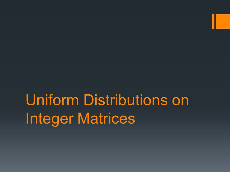 Uniform Distributions on Integer Matrices
