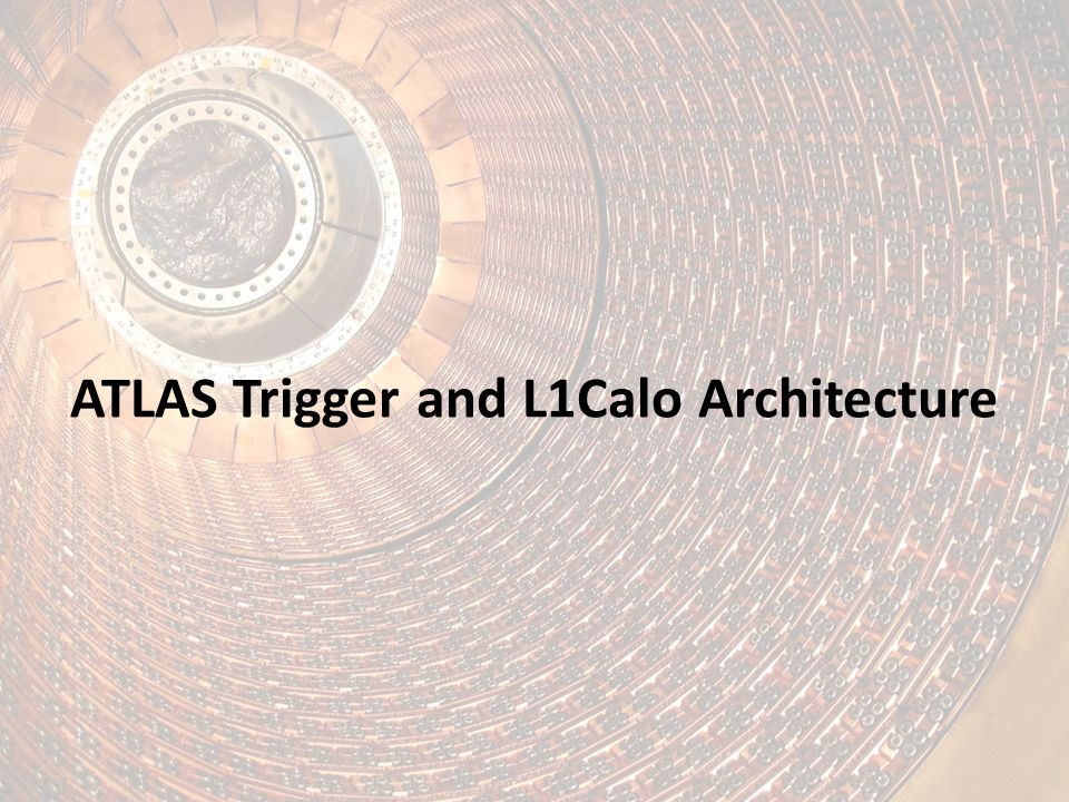 ATLAS Trigger and L1Calo Architecture