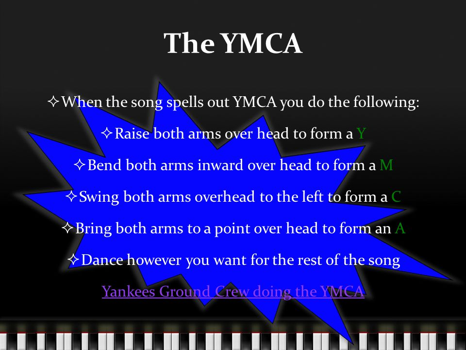 Teaching The YMCA  Does anyone know it.