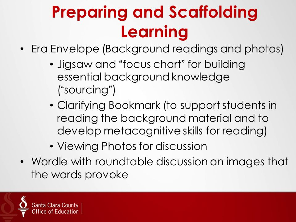 "Preparing and Scaffolding Learning Era Envelope (Background readings and photos) Jigsaw and ""focus chart"" for building essential background knowledge"
