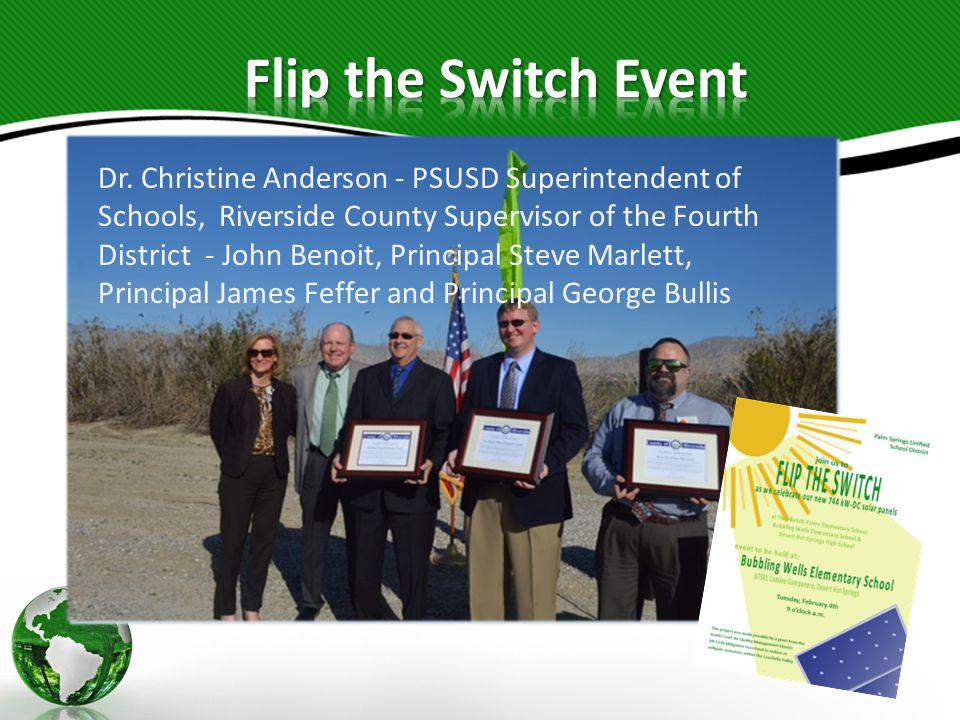 Dr. Christine Anderson - PSUSD Superintendent of Schools, Riverside County Supervisor of the Fourth District - John Benoit, Principal Steve Marlett, P
