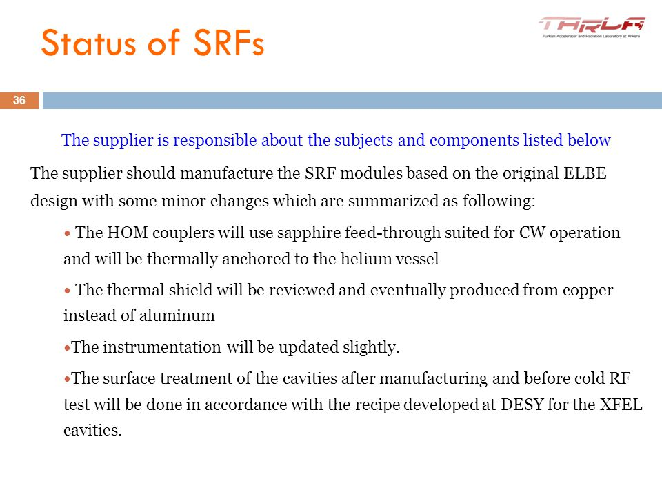 10-11 June 2012 IV. iSAC Meeting The supplier is responsible about the subjects and components listed below The supplier should manufacture the SRF mo