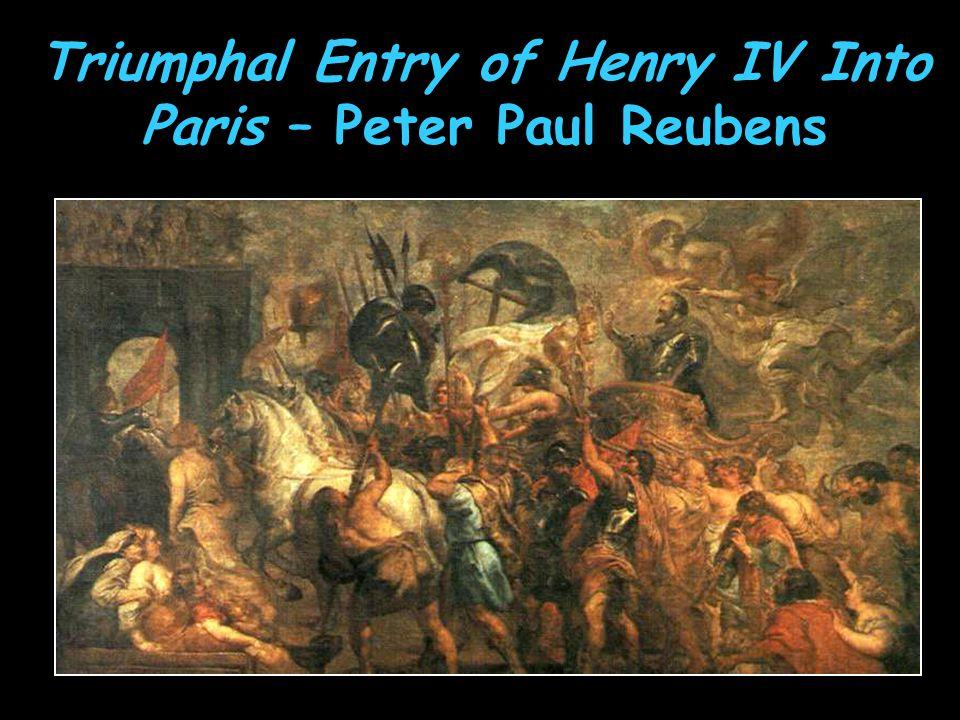 Triumphal Entry of Henry IV Into Paris – Peter Paul Reubens