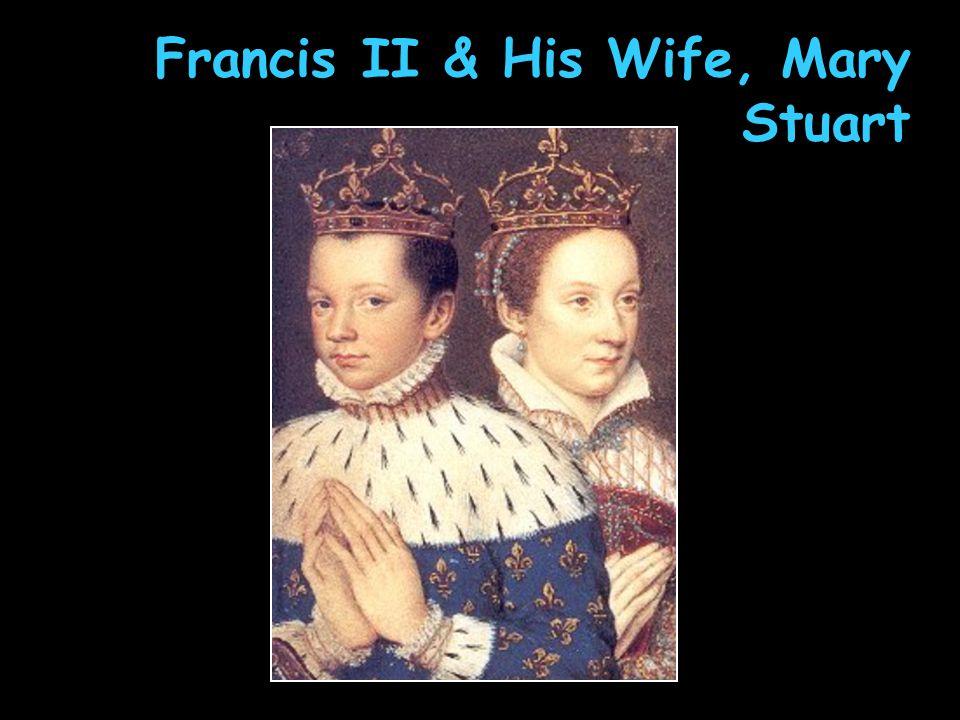 Francis II & His Wife, Mary Stuart