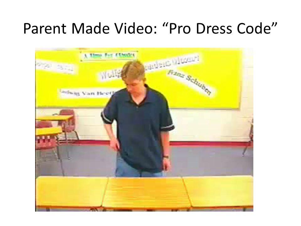 Parent Made Video: Pro Dress Code