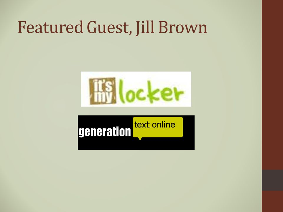 Featured Guest, Jill Brown