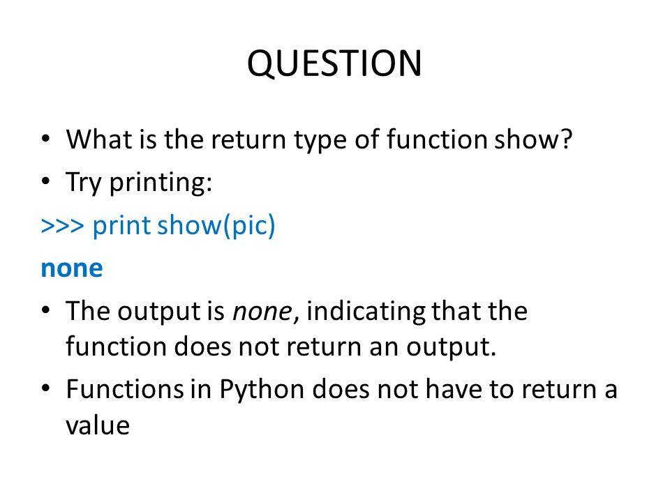 QUESTION What is the return type of function show.