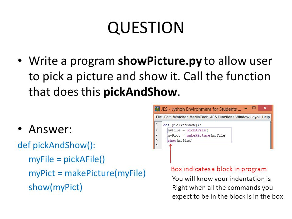 QUESTION Write a program showPicture.py to allow user to pick a picture and show it.