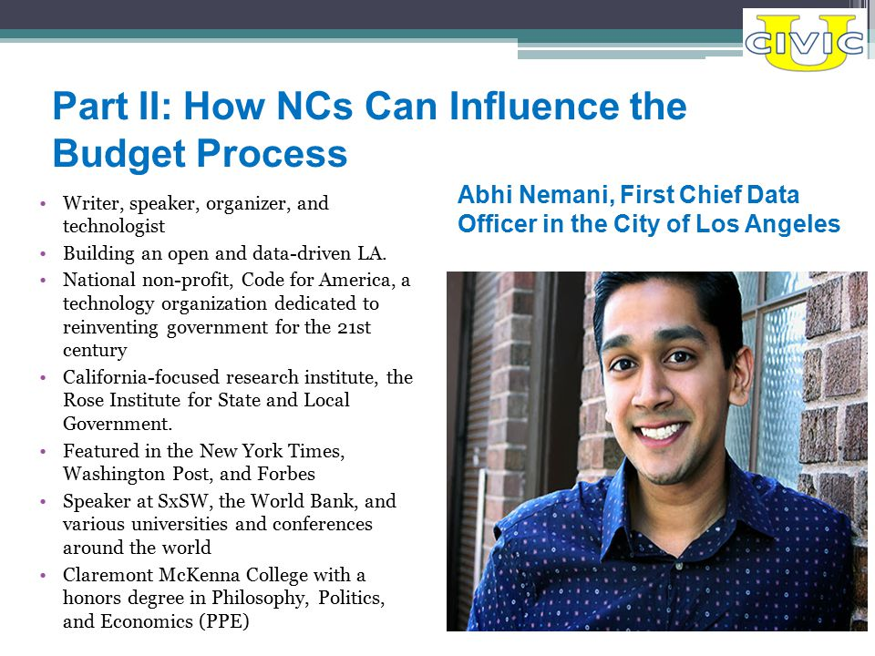 Part II: How NCs Can Influence the Budget Process Writer, speaker, organizer, and technologist Building an open and data-driven LA.