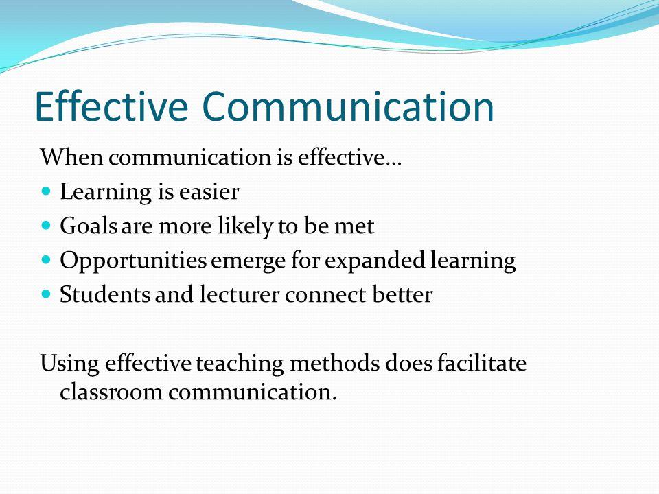 Effective Communication I had a biology professor from Latin America.
