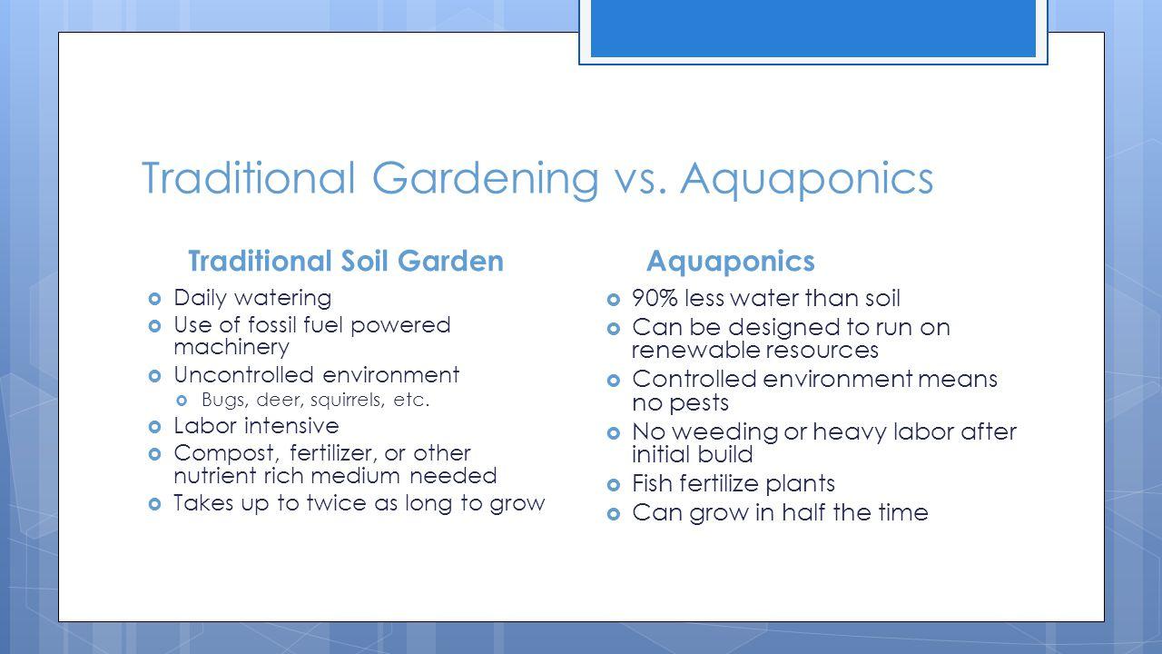 Traditional Gardening vs.